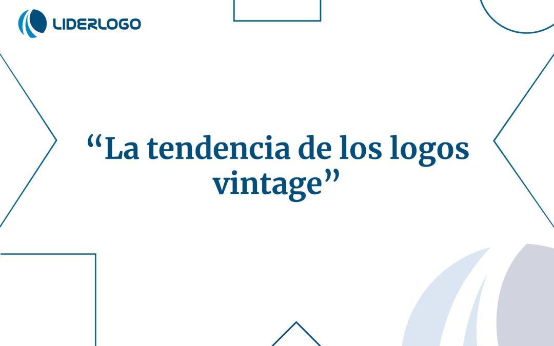 Logos vintage: una tendencia en crecimiento