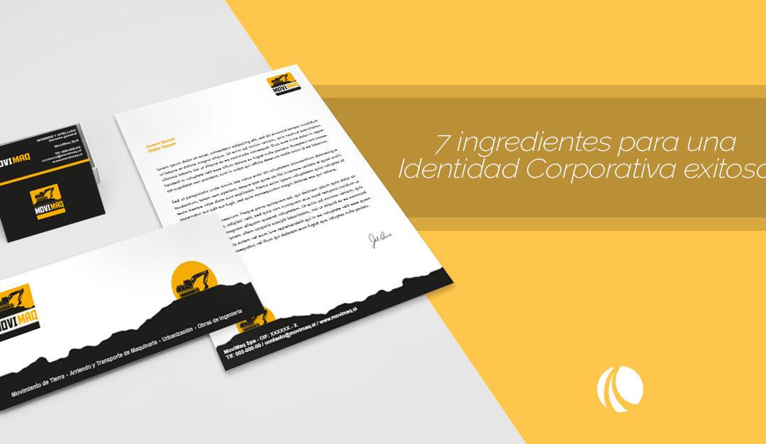 7 Ingredientes para una Identidad Corporativa exitosa