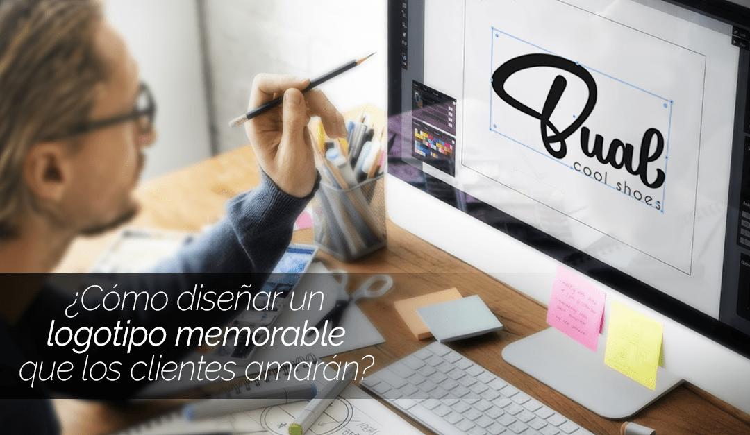 Cómo diseñar un logotipo memorable que los clientes amarán