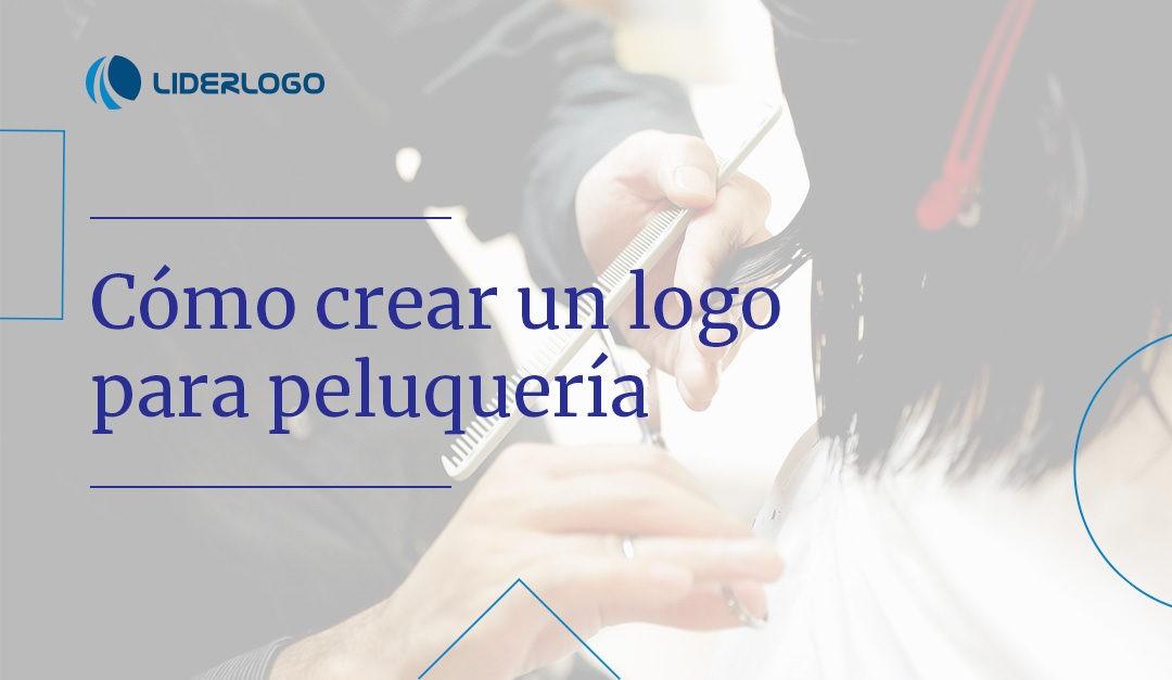Logo de peluquería ¿Cómo crearlo?